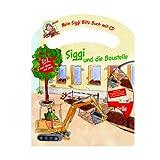 Mein Siggi Blitz Buch mit CD - Siggi und die Baustelle