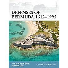 Defenses of Bermuda 1612-1995 (Fortress, Band 112)