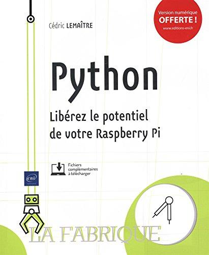 Python - Libérez le potentiel de votre Raspberry
