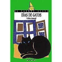 Días de gatos (Literatura Infantil (6-11 Años) - El Duende Verde) (Spanish Edition)