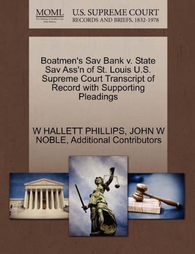 Boatmen's Sav Bank v. State Sav Ass'n of St. Louis U.S. Supreme Court Transcript of Record with Supporting Pleadings