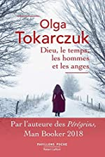 Dieu, le temps, les hommes et les anges d'Olga TOKARCZUK