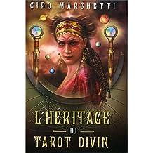 L'heritage du tarot divin by Ciro Marchetti (September 22,2011)