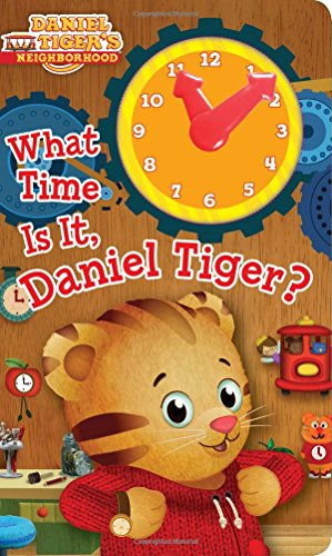 What Time Is It, Daniel Tiger? (Daniel Tiger's Neighborhood)