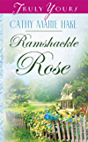 Ramshackle Rose (Truly Yours Digital Editions Book 583) (English Edition)