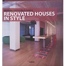 Rehabilitated buildings renovated houses in style