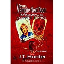 The Vampire Next Door (Lg Print) by J.T. Hunter (2014-10-11)