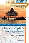Explorer's Guide Baltimore, Annapolis...