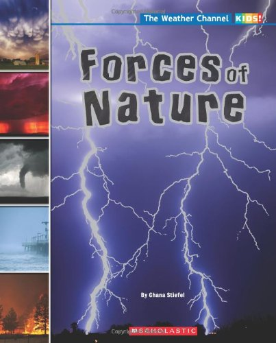 Forces of Nature (The Weather Channel: KIDS!)