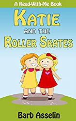 Katie and the Roller Skates (A Read-With-Me Book) (English Edition)