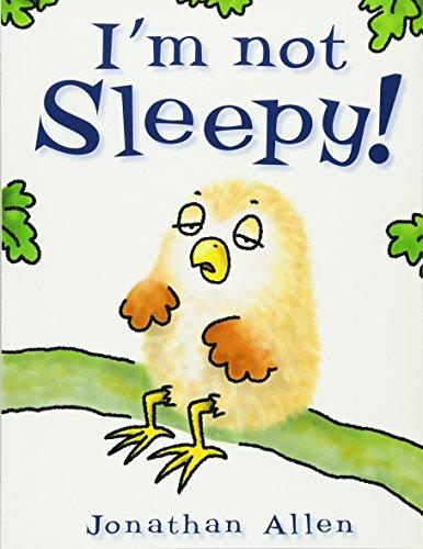 I'm Not Sleepy! (Baby Owl) por Jonathan Allen