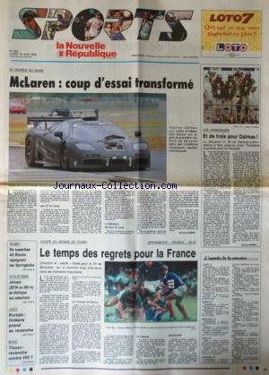 NOUVELLE REPUBLIQUE SPORT (LA) [No 323] du 19/06/1995 - 24 heures du mans / dalmas - lehto et sekiya - rugby / all blacks et springboks - athletisme / johnson - judo / europe - boxe / tiozzo et hill