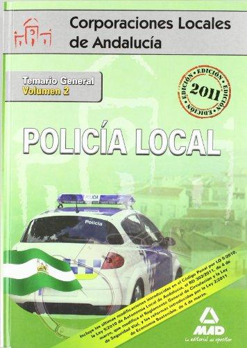Policía Local De Andalucía. Temario General. Volumen Ii