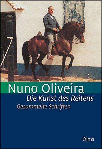 Die Kunst des Reitens. Gesammelte Schriften.: 5 Bde. in einem Band. (Documenta Hippologica)