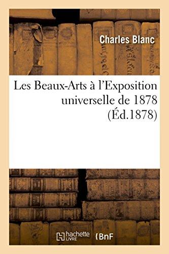 Les Beaux-Arts à l'Exposition universelle de 1878