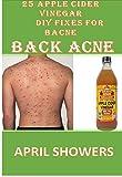 #5: 25 Apple Cider Vinegar DIY Fixes for BACNE BACK ACNE