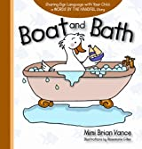 Boat and Bath: Sharing Sign Language with Your Child: a Words By the Handful Story by Mimi Brian Vance (2010-10-10)