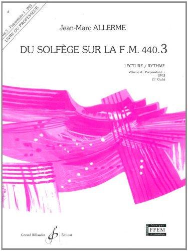 Du Solfege Sur la F.M. 440.3 - Lecture/Rythme - Professeur par Allerme Jean-Marc