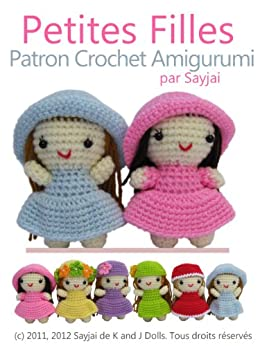 Petites Filles Patron Crochet Amigurumi par [Sayjai, Thawornsupacharoen, Sayjai]