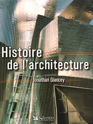 Histoire de l'architecture par Jonathan Glancey