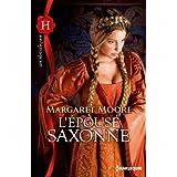 L'épouse saxonne (Les Historiques t. 585)