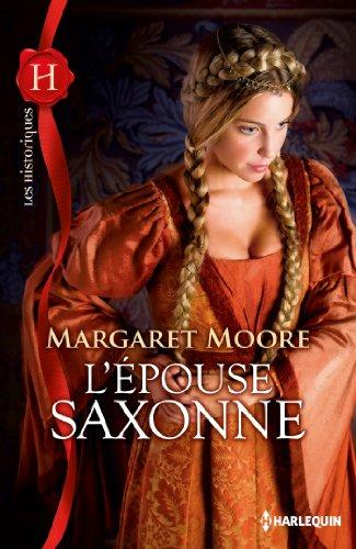 L'épouse saxonne (Les Historiques) par Margaret Moore