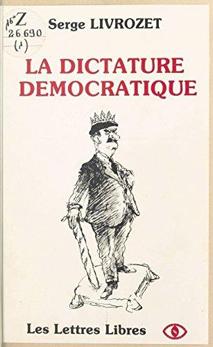 Livres télécharger iphone 4 La Dictature démocratique by Serge Livrozet FB2