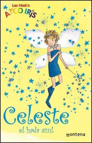 Celeste, el hada azul (La magia del arcoiris 5) por Daisy Meadows