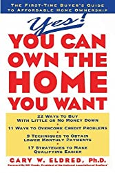 Yes! You Can Own the Home You Want by Gary W. Eldred (1995-09-22)