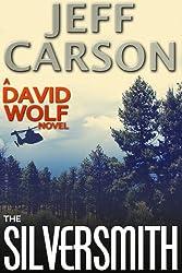 The Silversmith (David Wolf Book 2) (English Edition)