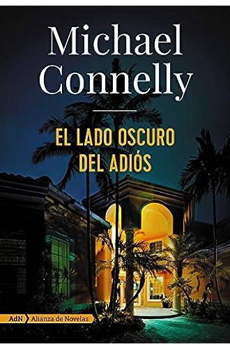 Resultado de imagen de el lado oscuro del adiós michael connelly