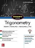 Schaum's Outline of Trigonometry (Schaum's Outlines) - Robert E. Moyer, Frank Ayres