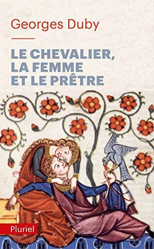 Le chevalier, la femme et le prêtre par Georges Duby