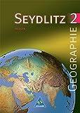 Seydlitz Geographie - Ausgabe 1999 für die Sekundarstufe I an Gymnasien in Hessen: Schülerband 2 (Kl. 8 / 9)