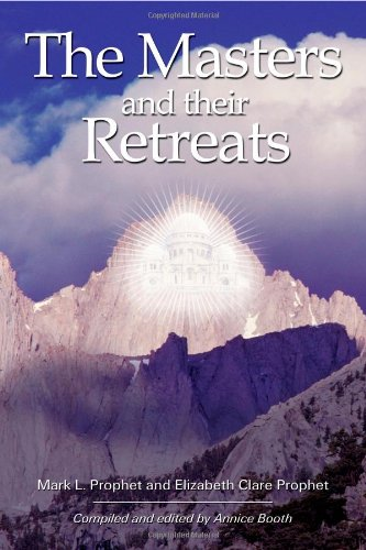 The Masters and Their Retreats (Climb the Highest Mountain)