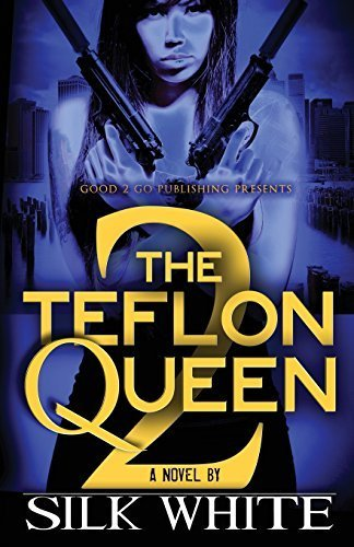 the-teflon-queen-pt-2-by-white-silk-2013-paperback
