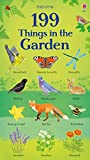 199 Things in the Garden (199 Pictures)