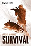 Survival (After It Happened Book 1) by Devon Ford