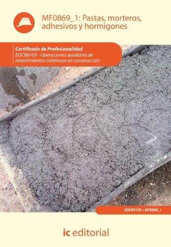 pastas-morteros-adhesivos-y-hormigones-eocb0109-operaciones-auxiliares-de-revestimientos-continuos-e