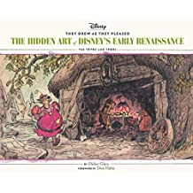 They Drew as They Pleased: Volume 5: The Hidden Art of Disney's Early Renaissance