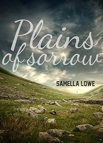Plains of Sorrow (English Edition) par Samella Lowe