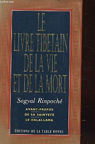 Le livre tibetain de la vie et de la mort -Avant-propos de sa sainteté le DALAI-LAMA. Illustré. ?