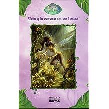 Vidia Y La Corona De Las Hadas/Vidia And the Fairy Crown (Disney Hadas/Disney Fairies)