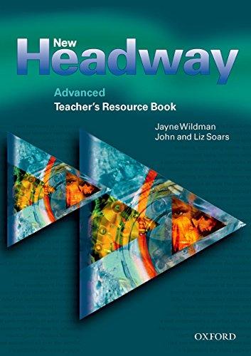 New Headway: Advanced: Teacher's Resource Book (New Headway First Edition)