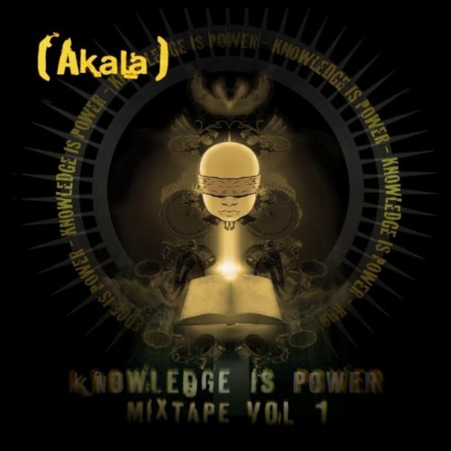 Knowledge Is Power - Mixtape, Vol. 1 [Explicit]