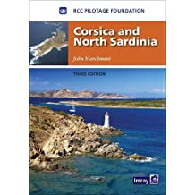 Corsica and North Sardinia: Including La Maddalena Archipelago