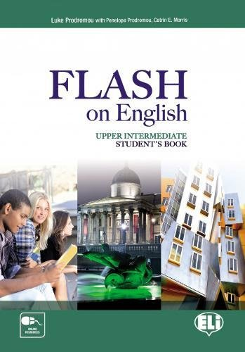 Flash on english. Upper intermediate. Student's book-Flipbook. Con e-book. Con espansione online. Per le Scuole superiori: 4