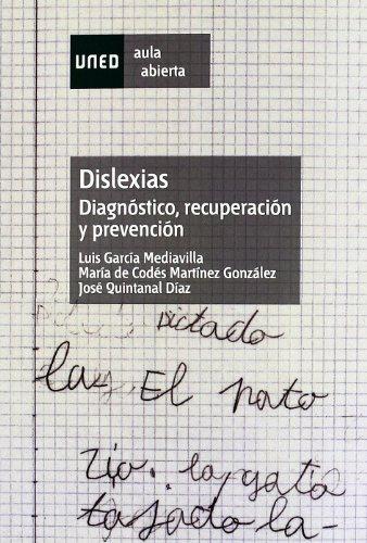 Dislexias : diagnóstico, recuperación y prevención (AULA ABIERTA) por Luis GARCÍA MEDIAVILLA
