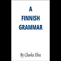 A Finnish Grammar (English Edition)