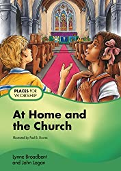 At Home and the Church (Places for Worship)